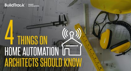 4 Things on Home Automation Architects Should Know