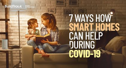 7 ways how smart homes can help during Covid-19